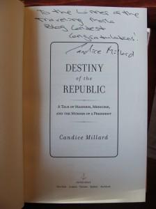 Candice Millard signed best seller Destiny of the Republic President James Garfield Chester Arthur