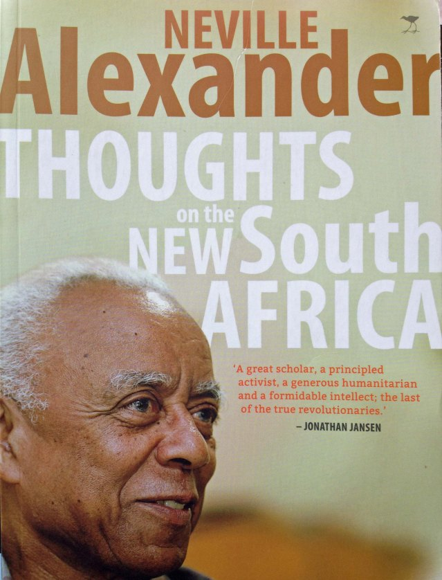 Thoughts on the New South Africa Neville Alexander